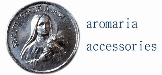 aromaria accessories(アロマリア アクセサリーズ)