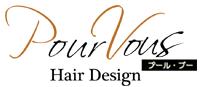 PourVous Hair Design (プールブー ヘアデザイン)