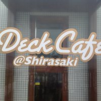 Deck cafe@shirasaki