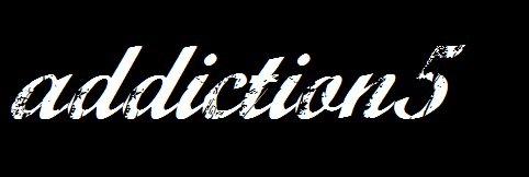 addiction5  アディクションファイブ